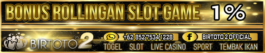 Bonus Rollingan Slot Game 1%